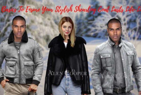 The basics to ensure your stylish shearling coat lasts life-long