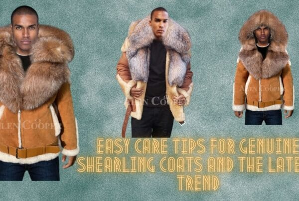 Easy care tips for genuine shearling coats and the latest trend